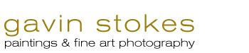 Gavin Stokes – Paintings & Fine Art Photography